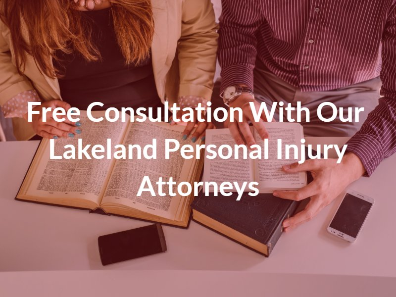 Free Consultation With Our Lakeland Personal Injury Attorneys